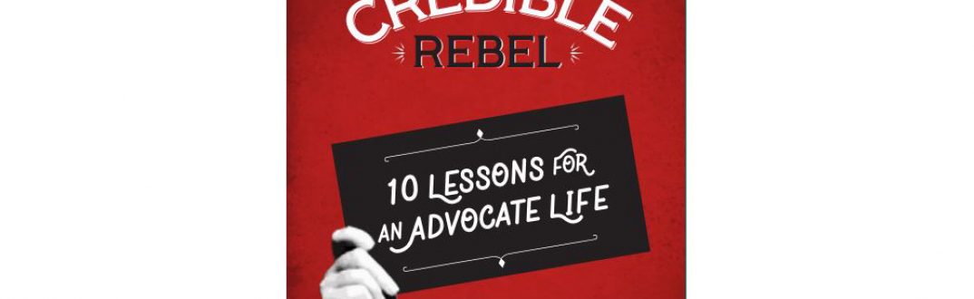 The Credible Rebel